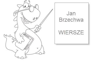 ćwiczenia Wiersze Jana Brzechwy Superkid